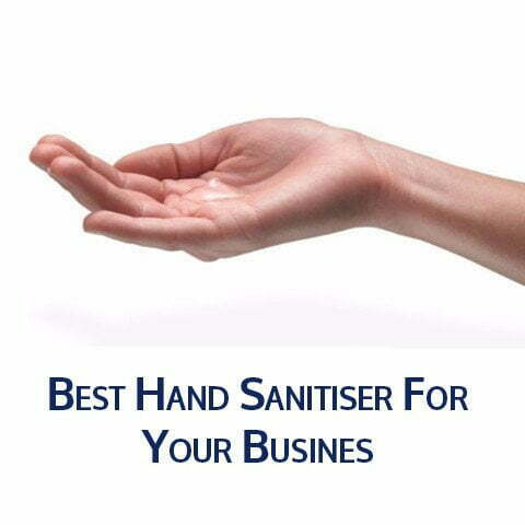Best Hand Sanitiser for your Business